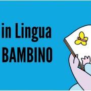 Leggi in Linguaal tuo BAMBINO